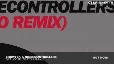 Showtek & Noisecontrollers - Get Loose ( Tiesto Remix )