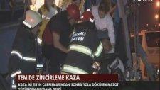 Tem'deki Zincirleme Kazada 44 Kişi Yaralandı