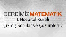 L Hospital Kuralı Çıkmış Sorular ve Çözümleri 2