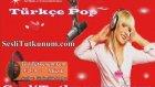 Dj Sameddın - Türkçe Pop