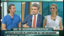 Dç. Dr. Hayati Akbaş Bacak Estetiği Ve Lipofilling- Kanaltürk