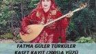 Fatma Güler - Türküler Kaset A Yüzü 2005