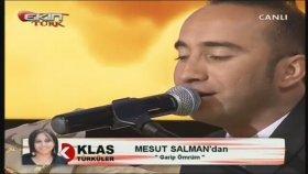 Mesut Salman - Garip Ömrüm
