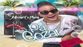 Mozart La Para - Pa Gozar