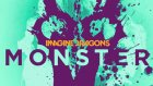 Imagine Dragons - Monster ( Lyrics On Screen)