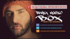 Richie Boys Ft. Arif Akpınar - Belki Hüzün Belki De Aşk ( Remix )