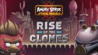 Angry Birds Star Wars 2 (Tanıtım)
