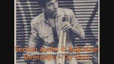 Serkan Aydın & Buğrahan Denizoğlu - Oy Nani