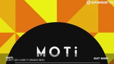 Moti - Don't Go Lose It