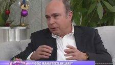 Göz Hastalıkları Uzmanı Prof. Dr. Mahmut Kaşkaloğlu Deryalı Günler Programında