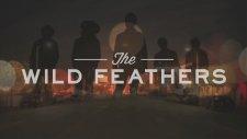 The Wild Feathers - The Ceiling [albüm Tanıtım]