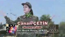 Canan Çetin - Mehmetçiğim