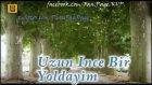 Gökhan Kırdar - Uzun İnce Bir Yoldayım Full Version (Kurtlar Vadisi Pusu)
