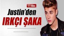 Justin Bieber'dan Irkçı Şaka