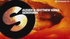 Audien & Matthew Koma - Serotonin ( Radio Mix)