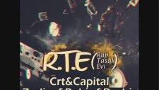 Crt & Capital & Zodiac & Robin & Reyhis - Rte