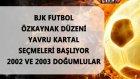 Beşiktaş Alt Yapısı Yeni Yetenekler Arıyor