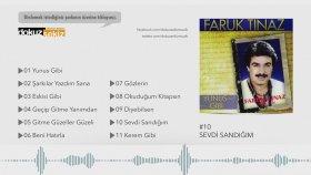 Faruk Tınaz - Sevdi Sandığım  (Official Audio)