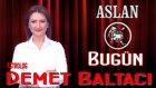 ASLAN Burcu, GÜNLÜK Astroloji Yorumu,8 HAZİRAN 2014, Astrolog DEMET BALTACI Bilinç Okulu