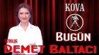 KOVA Burcu, GÜNLÜK Astroloji Yorumu,8 HAZİRAN 2014, Astrolog DEMET BALTACI Bilinç Okulu
