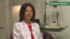 Astigmat nedir tedavisi nasıldır? Kaşkaloğlu Göz Hastanesi