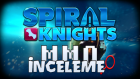 Mmo İnceleme - Spiral Knights
