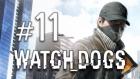 Watch_dogs - 11.bölüm - Olaylar Olaylar