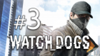 Watch_dogs - 3.bölüm - Ava Giden Avlanır