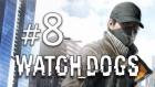 Watch_dogs - 8.bölüm - Büyük Kaçış