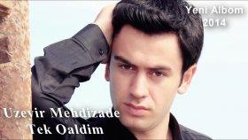 Üzeyir Mehdizade - Tek Qaldim