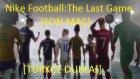 Nike Football: Son Maç Reklamı C. Ronaldo, Neymar, Rooney,z. İbrahimovich   [ Türkçe Altyazılı]