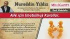 11) Aile için unutulmuş Kurallar - 28 Haziran 2012 - Nureddin Yıldız - Sosyal Doku Vakfı