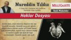 16) Haklar Dosyası - 17 Ocak 2013 Milli Gazete - Nureddin Yıldız - Sosyal Doku Vakfı
