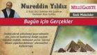20) Bugün İçin Gerçekler - 27 Eylül 2012 Milli Gazete - Nureddin Yıldız - Sosyal Doku Vakfı