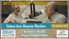 36) İslam'dan Hayata Ölçüler (Günah Algımız) 18-B - Nureddin Yıldız / Ahmet Taşgetiren/ ERKAM Radyo