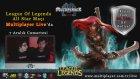 Multiplayer Live -  League of Legends All-Star Maçı [1.Hafta]