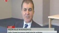 Kültür Bakanı Ömer Çelik Haşim Kılıç'ın Sözlerine Tepki Gösterdi