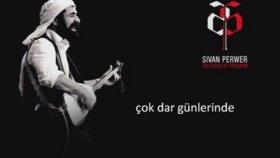 Şivan Perwer - Kine Em