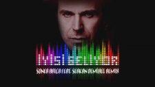 Soner Arıca - İyisi Geliyor Feat. Serkan Demirel Remix (2014) Yeni!