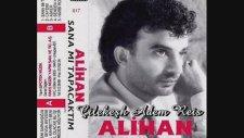 Alihan - Sar Beni Sarmaşıgım