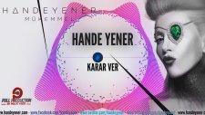 Hande Yener - Karar Ver