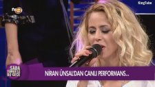 Niran Ünsal - Kum Gibi (Canlı Performans)
