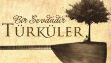 İç Anadolu Türküleri - Ben Meylimi Üç Güzele Düşürdüm (2014)