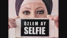 Özlem Ay - Selfie