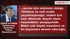 Ergin Ataman: Fenerbahçe'nin Şampiyonluğu Hayırlı Olsun