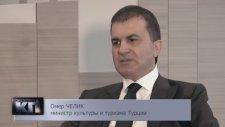 Kültür ve Turizm Bakanı Ömer Çelik Komsomoskoya Pravda'ya verdiği özel röportaj