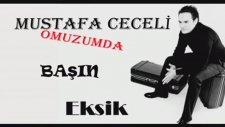 Mustafa Ceceli & Elvan Günaydın - Omuzumda Başın Eksik