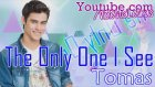 Violetta - The Only One I See - Tomas