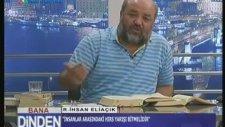 İhsan Eliaçık'dan Açıklamalar IŞİD'e Bakıp Ateist Olmak Caizdir