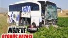 Niğde'de Otobüs Kazası: 12 Yaralı